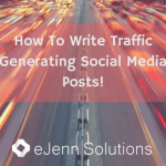 how to write traffic generating social media posts