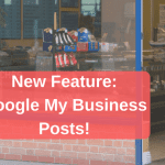 new feature google my business posts