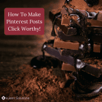 how to make pinterest posts click worthy